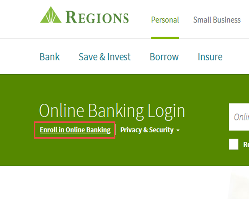 To Get Started Go Www Regions And Select Enroll In Online Banking